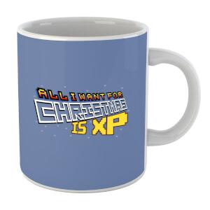 All I Want For Xmas Is XP Mug