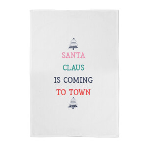Santa Claus Is Coming To Town Cotton Tea Towel