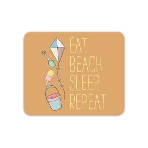 Eat Beach Sleep Repeat Mouse Mat