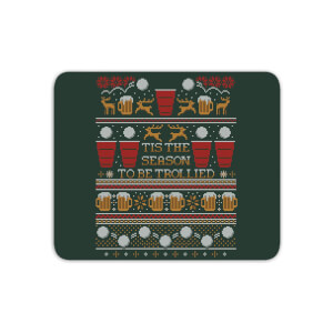 Tis The Season To Be Trollied Mouse Mat