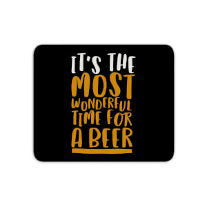 It's The Most Wonderful Time For A Beer Mouse Mat