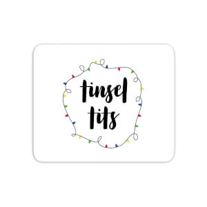 Tinsel T**s Mouse Mat