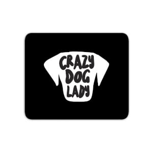 Crazy Dog Lady Mouse Mat