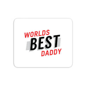 Worlds Best Daddy Mouse Mat