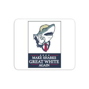 Make Sharks Great White Again Mouse Mat