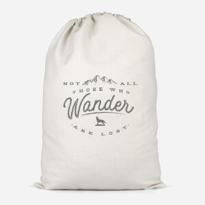 Not All Those Who Wander Are Lost Cotton Storage Bag