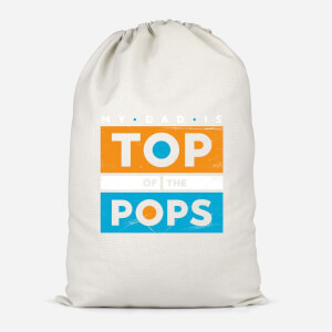 My Dad Is Top Of The Pops Cotton Storage Bag