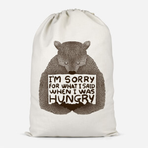 Sorry For What I Said When I Was Hungry Cotton Storage Bag