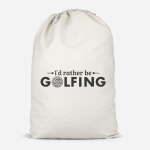 Id Rather Be Golfing Cotton Storage Bag