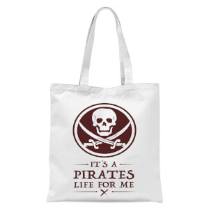 Its A Pirates Life For Me Tote Bag - White