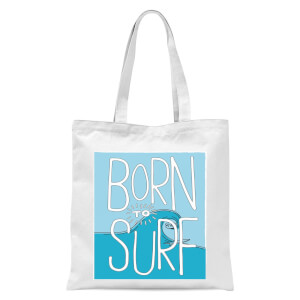 Born To Surf Tote Bag - White