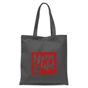 Born Wild Tote Bag - Grey