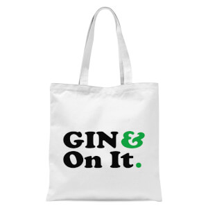 Gin & On It Tote Bag - White
