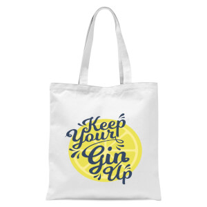 Keep Your Gin Up Tote Bag - White