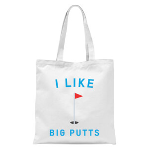 I Like Big Putts Tote Bag - White