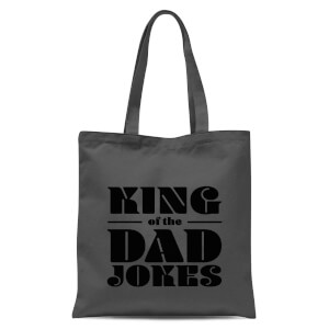 King Of The Dad Jokes Tote Bag - Grey