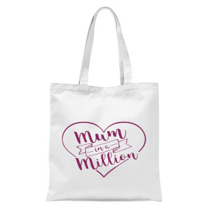 Mum In A Million Tote Bag - White