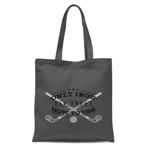 Dad's Only Iron Tote Bag - Grey