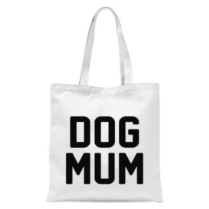 International Women's Day Dog Mum Tote Bag - White