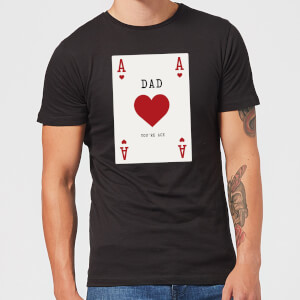 Dad You're Ace Men's T-Shirt - Black
