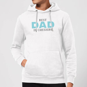 Best Dad In Cheshire Hoodie - White