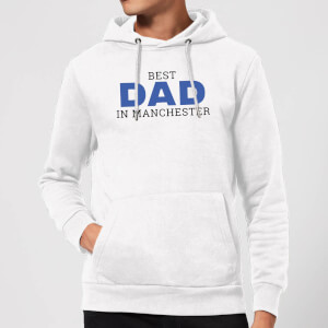 Best Dad In Manchester Hoodie - White