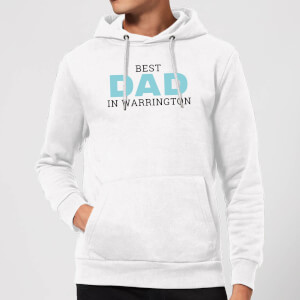 Best Dad In Warrington Hoodie - White