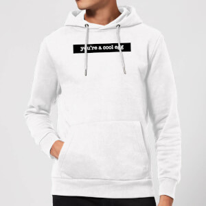 You're A Cool Egg Hoodie - White