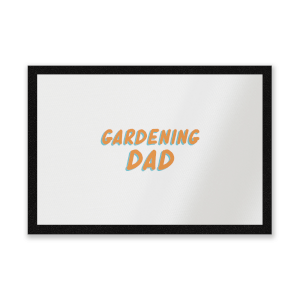Gardening Dad Entrance Mat