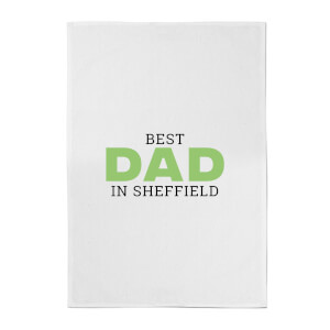 Best Dad In Sheffield Cotton Tea Towel