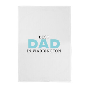 Best Dad In Warrington Cotton Tea Towel