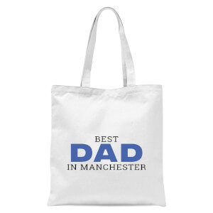 Best Dad In Manchester Tote Bag - White