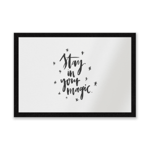 Stay In Your Magic Entrance Mat