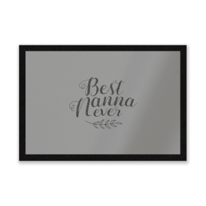 Best Nanna Ever Entrance Mat