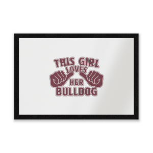 This Girl Loves Her Bulldog Entrance Mat