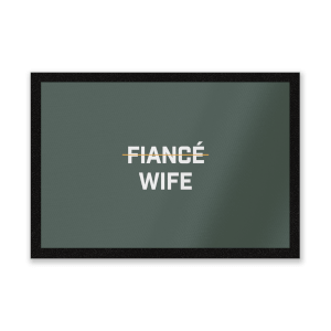 Fiance Wife Entrance Mat