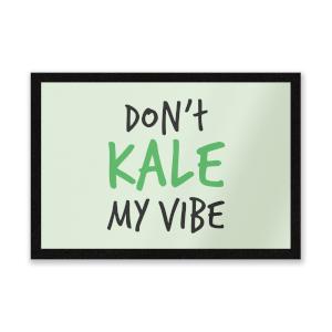 Dont Kale My Vibe Entrance Mat
