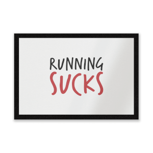 Running Sucks Entrance Mat
