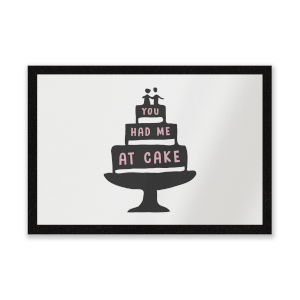 You Had Me At Cake Entrance Mat