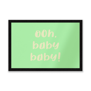 Ooh Baby Baby! Entrance Mat