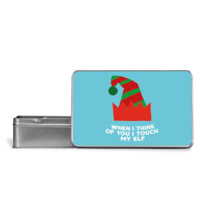 When I Think Of You I Touch My Elf Metal Storage Tin
