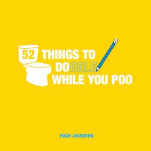52 Things to Doodle While you Poo (Hardcover)