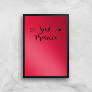 Send Prosecco Art Print