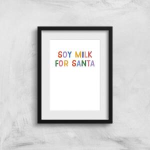 Soy Milk For Santa Art Print