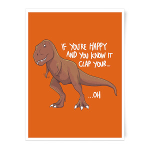 If You're Happy And You Know It Art Print