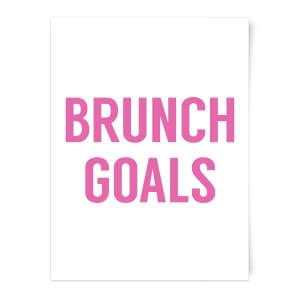 Brunch Goals Art Print