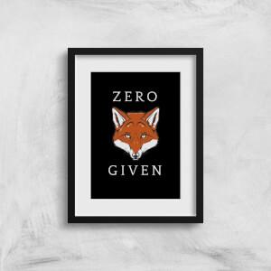 Zero Fox Given Art Print