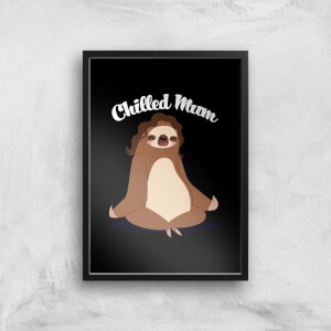 Chilled Mum Sloth Art Print