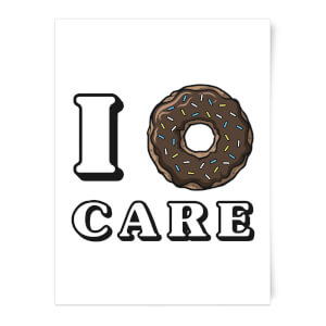 I Donut Care Art Print