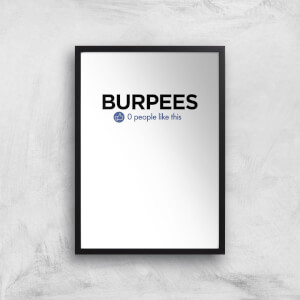 No One Likes Burpees Art Print